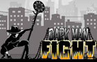 Darkman Fight