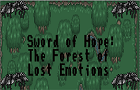 Sword of Hope: The forest