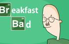 Breakfast Bad (Breaking B