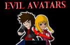 Evil Avatars