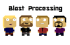 Blast Processing Pilot