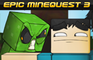 Epic Minequest 3
