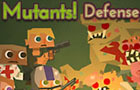 Mutants! Defense