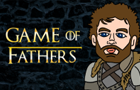 Game of Fathers