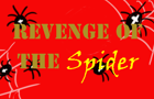 Revenge of the Spider