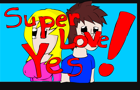 Super Love Yes!