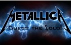 Metallica. Guess the Solo