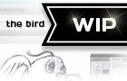 WIP - The Bird