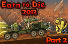 Earn To Die 2012: Part 2 by ToffeeGames