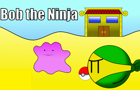 Bob the Ninja: Pokemon