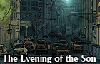 The Evening of the Son