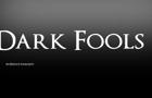 Dark Fools