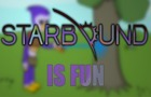 Starbound is Fun