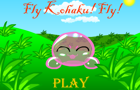 Fly Kohaku! Fly!
