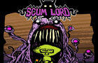 Scum Lord Alpha Demo