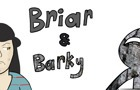 Briar and Barky