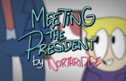 Meeting the President