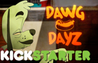 Dawg Dayz/ Making The Gra <br>by PXLPIR8
