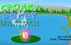Croaky Dokey