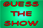 Guess the TV Show!