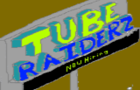 Tube Raiderz