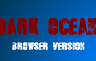 Dark Ocean - Browser Vers