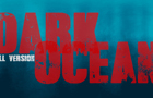 Dark Ocean - Full Version