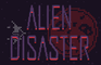 Alien Disaster
