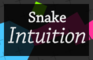 Snake Intuition
