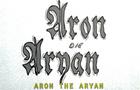 Aron the Aryan