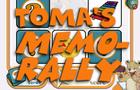 Toma's Memo-Rally
