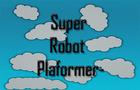 Super Robot Platformer