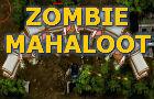 Zombie Mahaloot