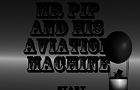 Mr Pip And His Aviation M