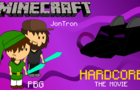Minecraft Hardcore Movie