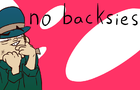 no backsies