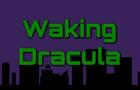 Waking Dracula