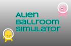 Alien Ballroom Simulator