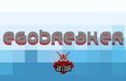 EgoBreaker