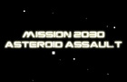 2030 Asteroid Assault