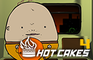 Hot Cakes 4