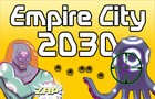 Empire City 2030