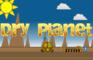Dry Planet