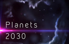 Planets 2030