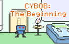 Cybob: The Beginning