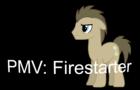 Pmv Firestarter