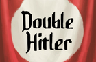 Double Hitler by DamianSchloter