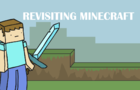Revisiting Minecraft
