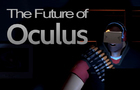 Future of the Oculus Rift