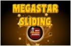Megastar Sliding